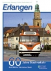 Heft '60 Jahre Stadtverkehr Erlangen'